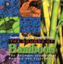 The Sounds Of Bamboos